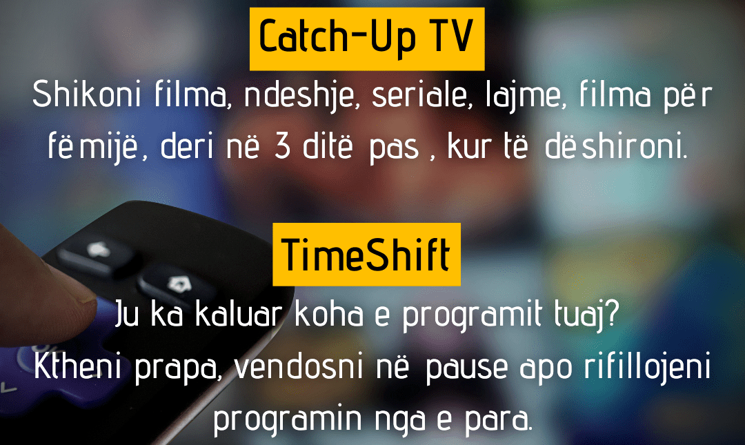 CATCH-UP-TV dhe TIMESHIFT